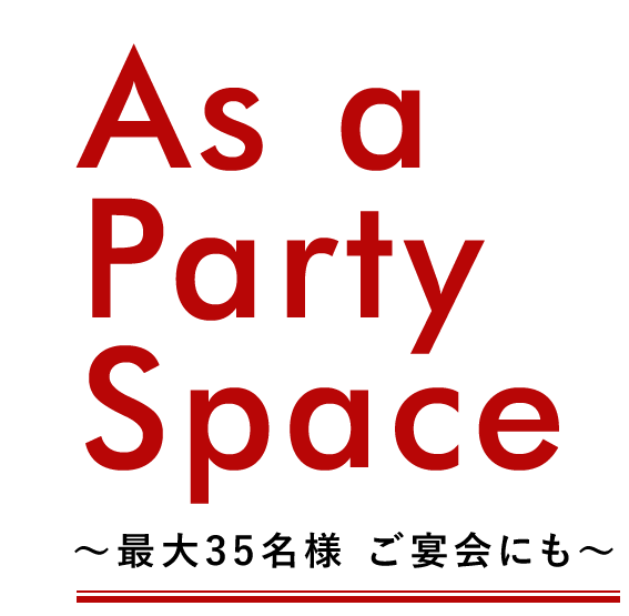 As a Party Space